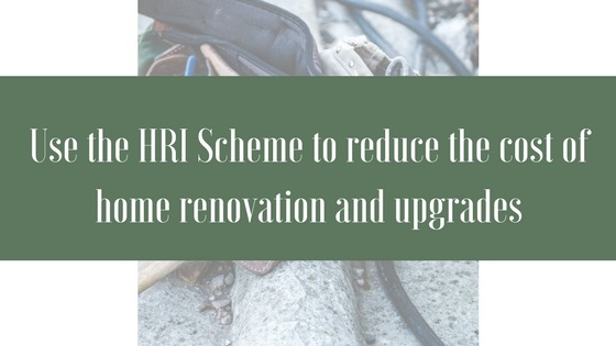 Use the Home Renovation Incentive Scheme to Reduce the Cost of Home Renovation