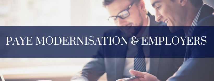 What Employers must do before 31st October 2018 for PAYE Modernisation